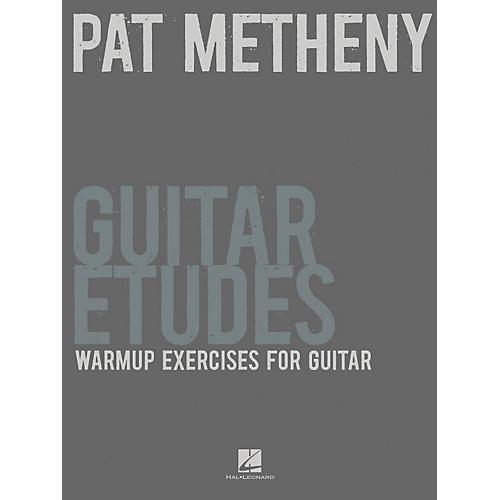 Hal Leonard Pat Metheny Guitar Etudes - Warmup Exercises For Guitar