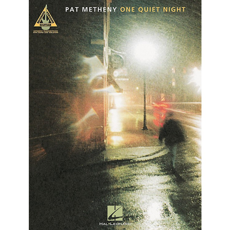 Hal Leonard Pat Metheny One Quiet Night Guitar Tab Songbook