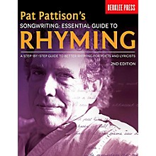 Berklee Press Pat Pattison's Songwriting: Essential Guide to Rhyming
