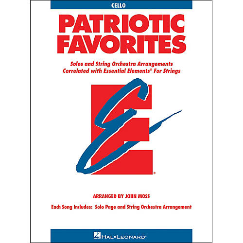 Hal Leonard Patriotic Favorites for Strings Cello Essential Elements