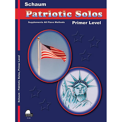 SCHAUM Patriotic Solos (Primer Level (Early Elem)) Educational Piano Book-thumbnail