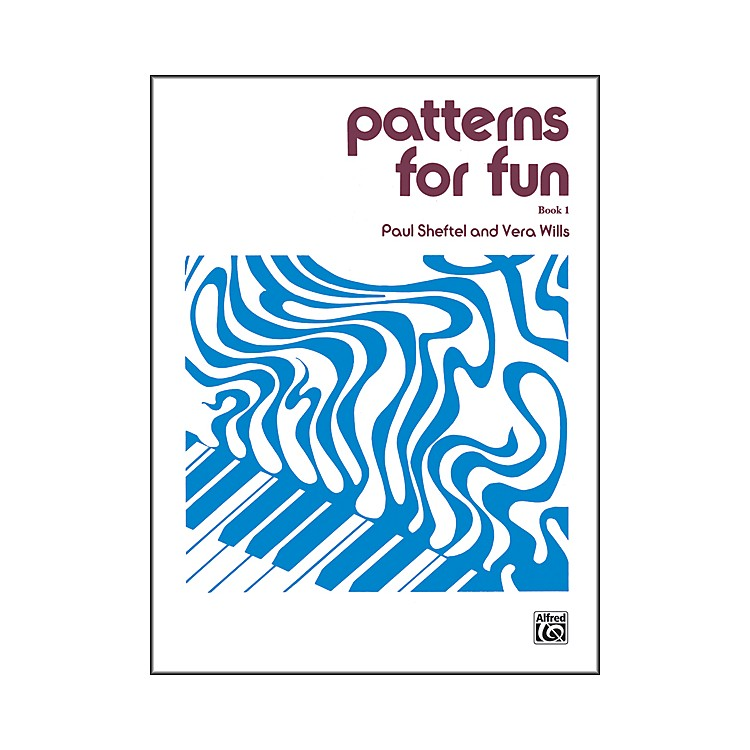 Alfred Patterns for Fun Book 1