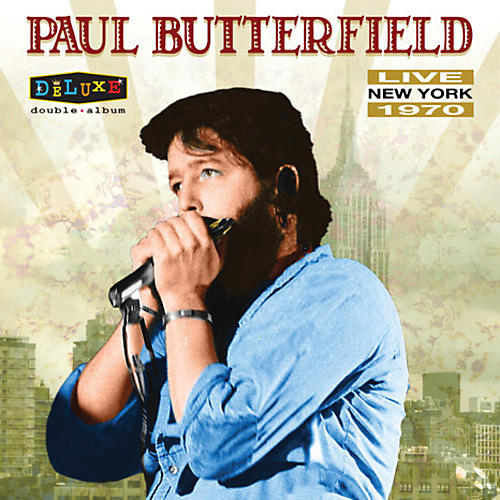 Alliance Paul Butterfield - Live In New York 1970