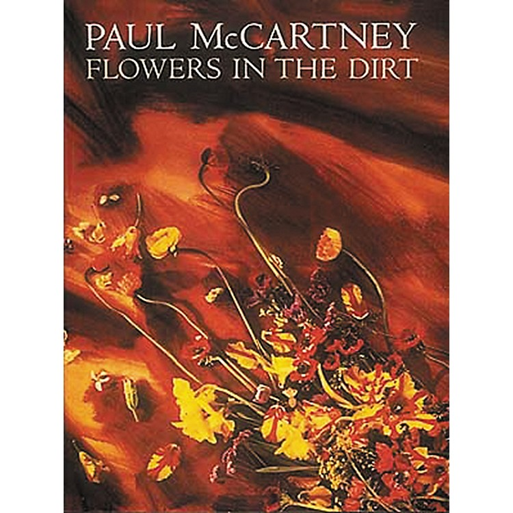 Hal Leonard Paul McCartney - Flowers In The Dirt Piano/Vocal/Guitar Artist Songbook