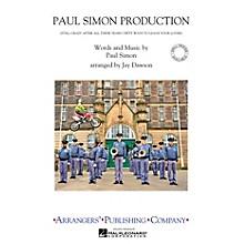 Arrangers Paul Simon Production Marching Band Level 2.5 by Paul Simon Arranged by Jay Dawson
