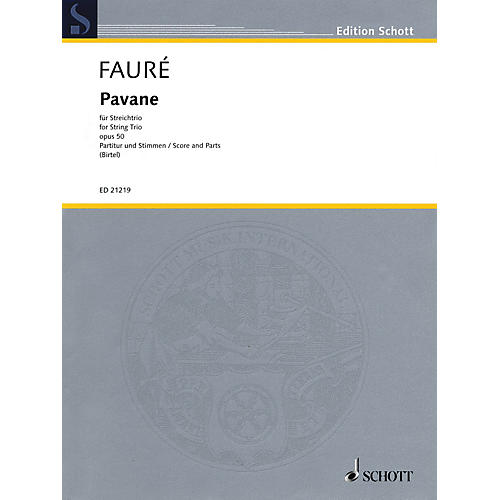 Schott Music Pavane, Op. 50 String Series Softcover Composed by Gabriel Fauré Arranged by Wolfgang Birtel-thumbnail