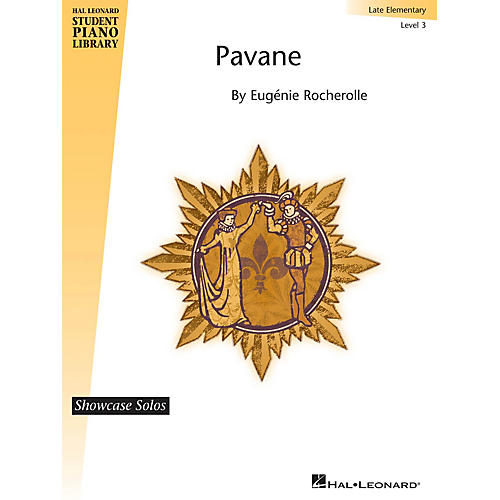 Hal Leonard Pavane Piano Library Series by Eugenie Rocherolle (Level Late Elem)