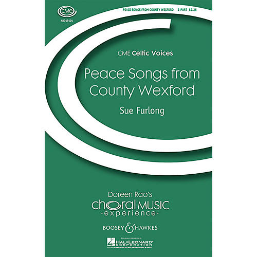 Boosey and Hawkes Peace Songs from County Wexford (CME Celtic Voices) 2-Part composed by Sue Furlong-thumbnail