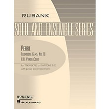 Rubank Publications Pearl (Trombone (Baritone B.C.) Solo with Piano - Grade 3) Rubank Solo/Ensemble Sheet Series