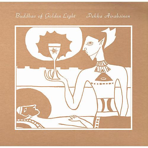 Alliance Pekka Airaksinen - Buddhas of Golden Light