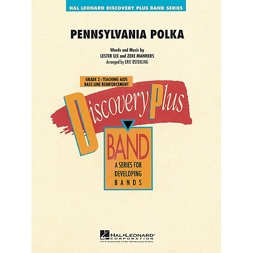 Hal Leonard Pennsylvania Polka - Discovery Plus Concert Band Series Level 2 arranged by Eric Osterling