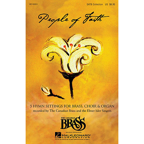 Canadian Brass People of Faith (Hymns & Chorales for Brass, Choir & Organ) Concert Band Arranged by Richard Walters-thumbnail