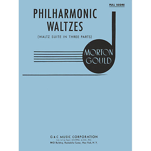 G. Schirmer Philharmonic Waltzes (Full Score) Study Score Series Composed by Morton Gould