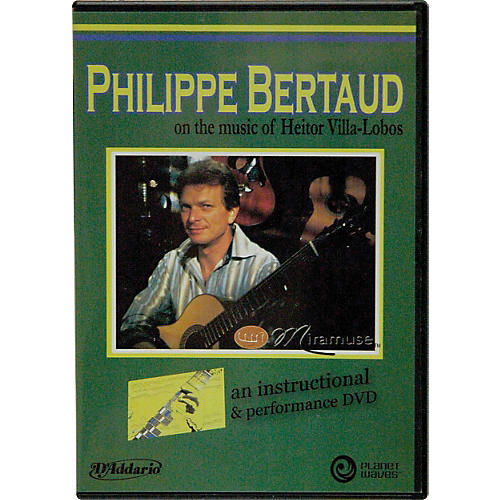 Carl Fischer Philippe Bertaud on the Music of Heitor Villa-Lobos DVD
