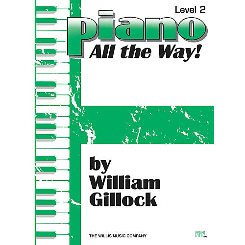 Willis Music Piano - All the Way! Level 2 Willis Series by William Gillock (Level Early Elem)-thumbnail
