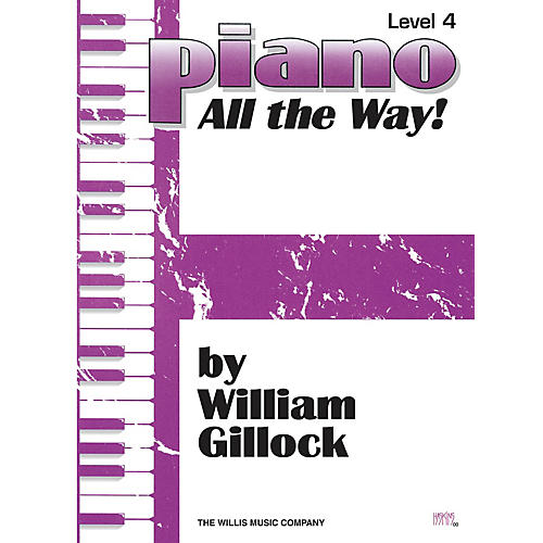 Willis Music Piano - All the Way! Level 4 Willis Series by William Gillock (Level Late Elem)-thumbnail