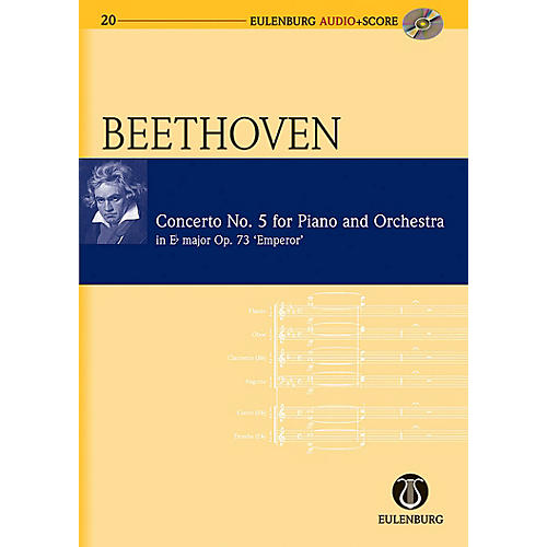 Eulenburg Piano Concerto No. 5 in Eb Major Op. 73 Emperor Concerto Eulenberg Audio plus Score by Beethoven