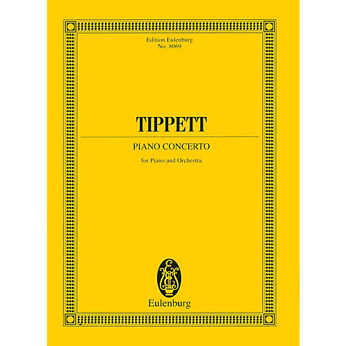 Eulenburg Piano Concerto (Study Score) Study Score Series Composed by Michael Tippett