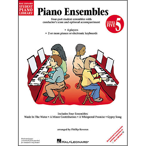 Hal Leonard Piano Ensembles Book 5 Hal Leonard Student Piano Library by Phillip Keveren