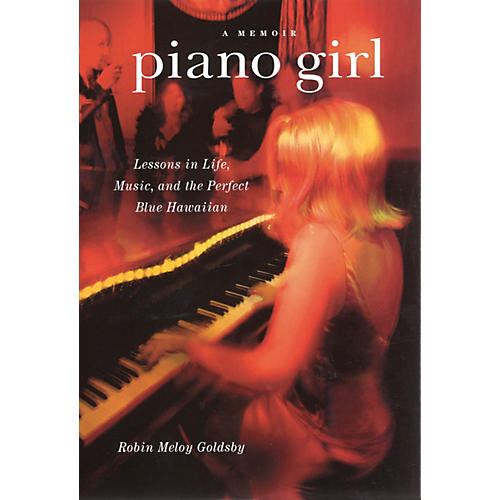 Backbeat Books Piano Girl - A Memoir Book Series Hardcover Written by Robin Meloy Goldsby-thumbnail