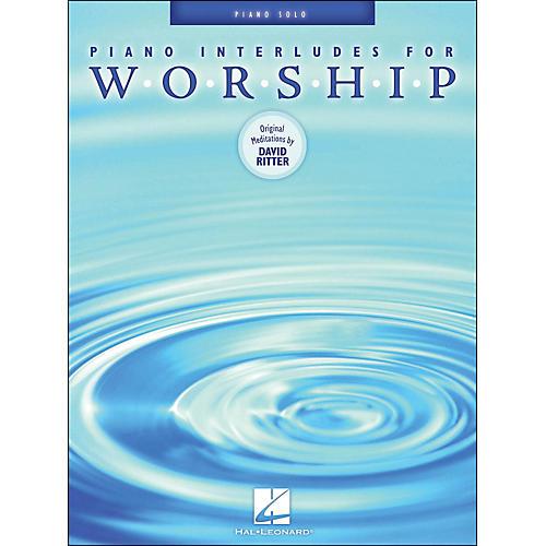 Hal Leonard Piano Interludes for Worship Piano Solos
