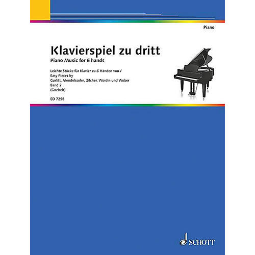 Schott Piano Music for 6 Hands - Volume 2 (Klavierspiel zu dritt - Band 2) Schott Series