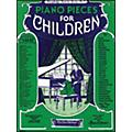 Music Sales Piano Pieces for Children