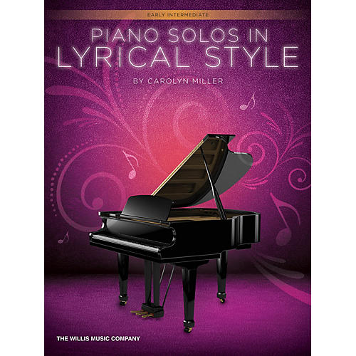 Willis Music Piano Solos in Lyrical Style (Early Inter Level) Willis Series by Carolyn Miller-thumbnail