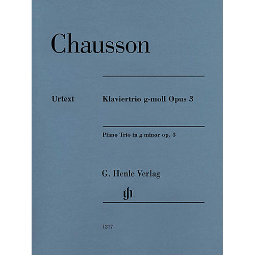 G. Henle Verlag Piano Trio in G minor, Op. 3 Henle Music Folios Series Softcover Composed by Ernest Chausson