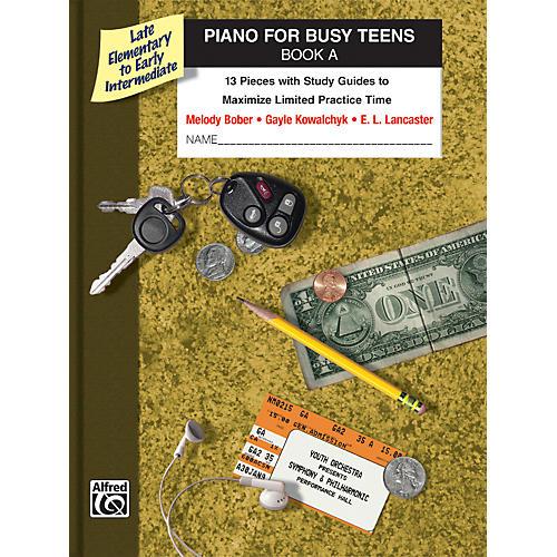 Alfred Piano for Busy Teens Book A