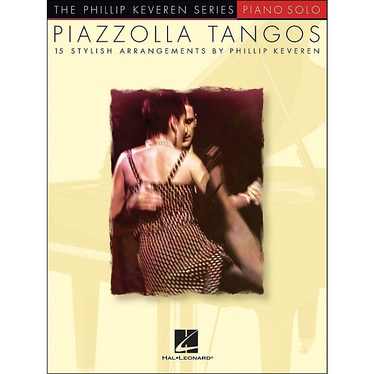 Hal Leonard Piazzolla Tangos - Phillip Keveren Series arranged for piano solo