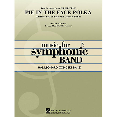 Hal Leonard Pie In The Face Polka (Clarinet Section Feature) - Hal Leonard Concert Band Series Level 4