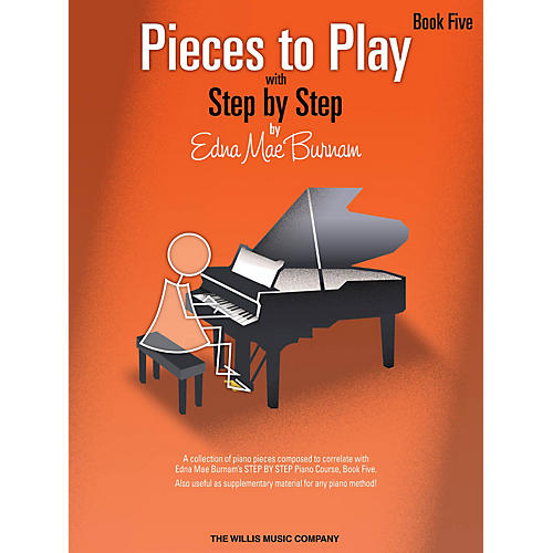 Willis Music Pieces to Play - Book 5 Willis Series Book by Edna Mae Burnam (Level Mid-Inter)