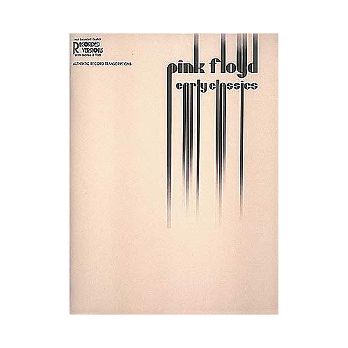 Hal Leonard Pink Floyd Early Classics With Notes and Tab