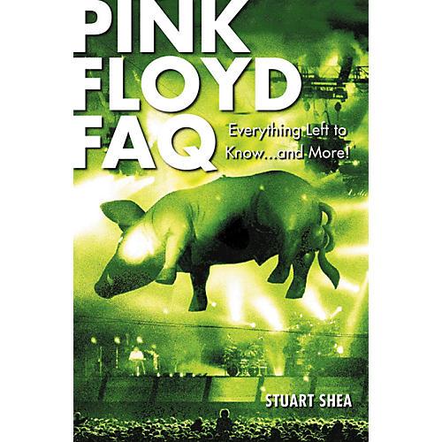 Hal Leonard Pink Floyd FAQ (Book)