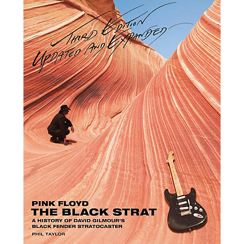 Hal Leonard Pink Floyd The Black Strat - A History Of David Gilmour's Fender Black Strat 3rd Edition