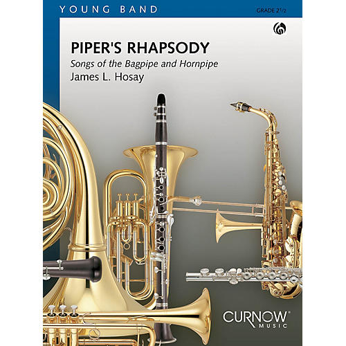 Curnow Music Piper's Rhapsody (Grade 2 - Score and Parts) Concert Band Level 2 Composed by James L Hosay-thumbnail