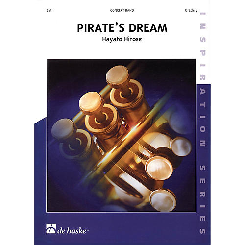De Haske Music Pirate's Dream Full Score Concert Band Level 4 Composed by Hayato Hirose