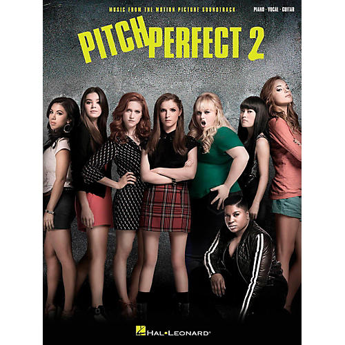 Hal Leonard Pitch Perfect 2 - Music From The Motion Picture Soundtrack for Piano/Vocal/Guitar