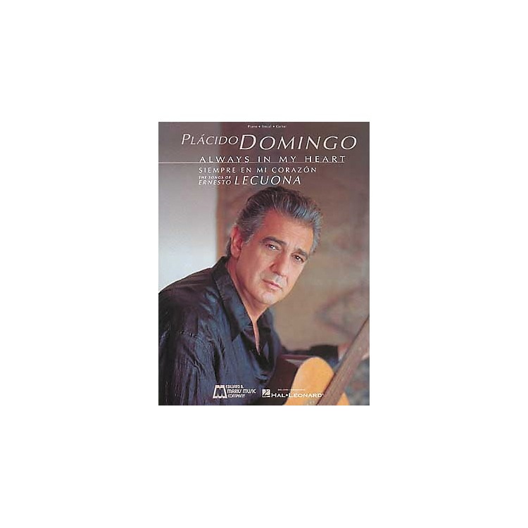Edward B. Marks Music Company Placido Domingo Always in My Heart Piano, Vocal, Guitar Songbook Collection