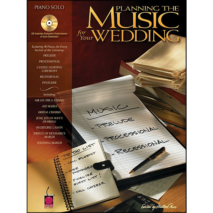 Cherry LanePlanning The Music for Your Wedding arranged for piano solo