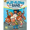 Hal Leonard Play-Along with the Band - Jammin' Styles for the Classroom and Beyond