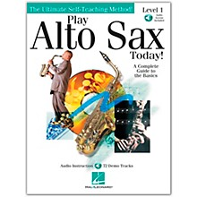 Hal Leonard Play Alto Sax Today! Level 1 (Book/Online Audio)