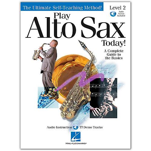 Hal Leonard Play Alto Sax Today! Level 2 (Book/Online Audio)