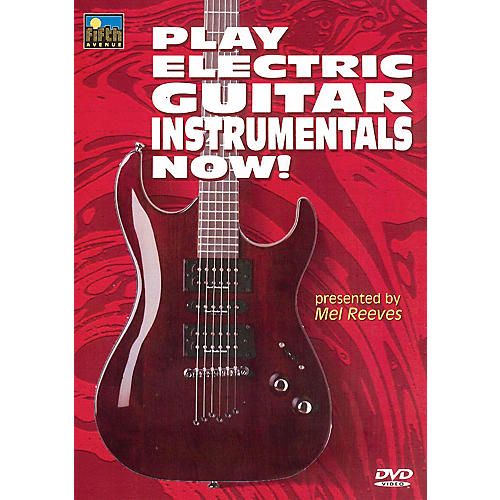 Music Sales Play Electric Guitar Instrumentals Now! Music Sales America Series DVD Written by Mel Reeves-thumbnail