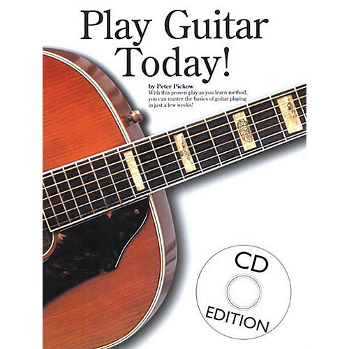 Music Sales Play Guitar Today! Music Sales America Series Softcover with CD Written by Peter Pickow