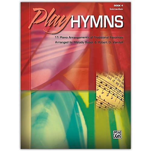 Alfred Play Hymns, Book 4 Intermediate