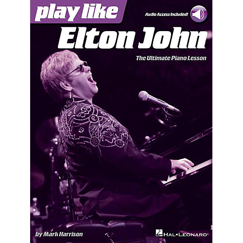 Hal Leonard Play Like Elton John - The Ultimate Piano Lesson Book/Online Audio