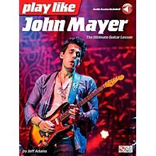 Hal Leonard Play Like John Mayer - Book/Audio Online