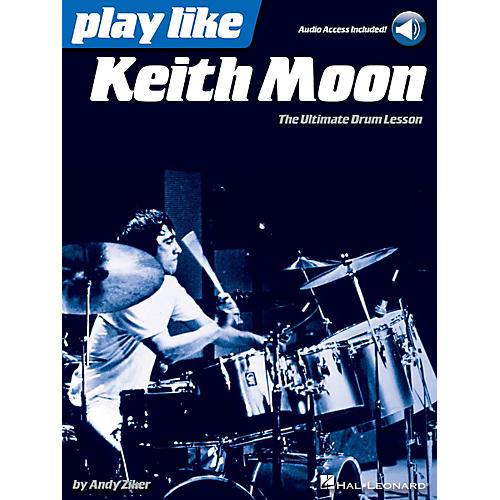 Hal Leonard Play Like Keith Moon - Book/Audio Online